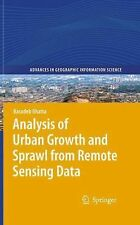 Analysis of Urban Growth and Sprawl from Remote Sensing Data by Basudeb...