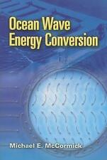 Dover Civil and Mechanical Engineering Ser.: Ocean Wave Energy Conversion by...