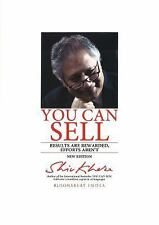 You Can Sell : Results Are Rewarded, Efforts Aren't by Shiv Khera (2014,...