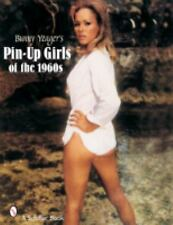 Bunny Yeager's Pin-Up Gilrs Of The 1960s (2005; Paperback)