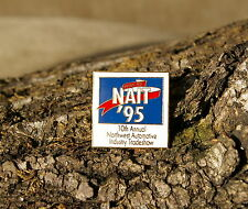 """""""1985 '95 NAIT 10th Northwest Automotive Industry Tradeshow"""" Gold Tone Metal Pin"""