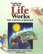 Exploring The Way Life Works: The Science of Biology by Mahlon Hoagland