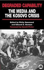 Degraded Capability: The Media and the Kosovo Crisis, , Good Book