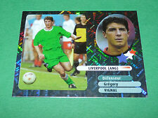 GREGORY VIGNAL STARS LIVERPOOL ANGLETERRE PANINI FOOT 2003 FOOTBALL 2002-2003