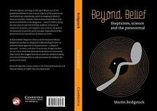 Beyond Belief: Skepticism, Science and the Paranormal-ExLibrary