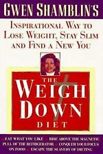 The Weigh Down Diet by Gwen Shamblin's - Inspirational Way to Loose Weight -Used