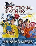 Effective Instructional Strategies : From Theory to Practice by Kenneth D....
