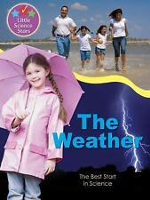 The Weather: The Best Start in Science (Little Science Stars) by Orme, Helen