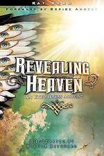 Revealing Heaven by Kat Kerr (2007, Paperback)