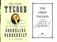 T.J Stiles~SIGNED~The First Tycoon~1st Ed+Photos! Pulitzer & National Book Award