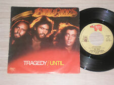 "BEE GEES - TRAGEDY / UNTIL - 45 GIRI 7"" ITALY"