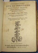 1557 Institutione di un Re Christiano, Prima edizione. Raro.