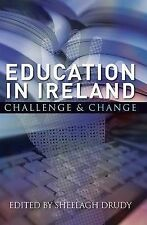 Education in Ireland: Challenge and Change, , Good, Paperback