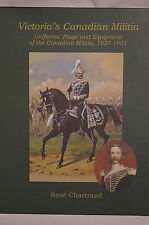 Victoria's Canadian Militaria Uniforms Flags Equipment 1837-1901 Reference Book