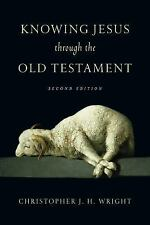 Knowing God Through the Old Testament Set: Knowing Jesus Through the Old...