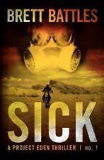 Sick: A Project Eden Thriller, Battles, Brett, Good Book