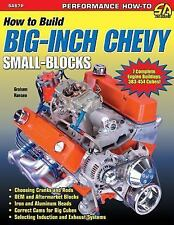 How to Build Big-Inch Chevy Small-Blocks by Graham Hansen (2011, Paperback)