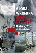 Global Warming - Myth or Reality?: The Erring Ways of Climatology (Spr-ExLibrary