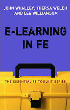 e-Learning in FE by Theresa Welch, Lee Williamson, John Whalley (Paperback,...