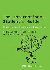 The International Student's Guide: Studying in English at University (Sage Study