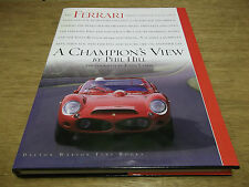 Book. Ferrari. The Sports Racing Cars. A Champion's View. Phil Hill. 1st 2004 HB