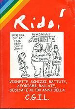 RIDO C.G.I.L. VIGNETTE DEDICATE AI 100 ANNI DEL SINDACATO - 2006