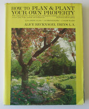 How to Plan and Plant Your Own Property by Alice Recknagel Ireys (1967 HC Book)