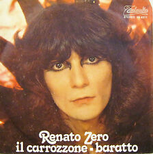 """RENATO ZERO """"IL CARROZZONE / IL BARATTO""""  45' Italy ottimo"""