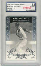 2005 UPPER DECK HALL OF FAME RAINBOW DON DRYSDALE 1/1 #18 PRO 8.5 NM-MT+