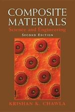 Composite Materials: Science and Engineering, Chawla, Krishan K., Very Good Book