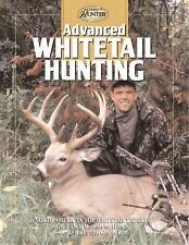 Advanced Whitetail Hunting (The Complete Hunter)-ExLibrary