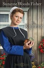 Stoney Ridge Seasons: The Keeper : A Novel 1 by Suzanne Woods Fisher (2012,...