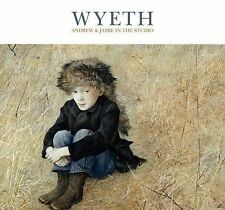 Wyeth : Andrew and Jamie in the Studio by Timothy Standring (2015, Hardcover)