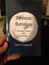 Signed 1st Ed Forensic Astrology: Solving Crimes With Astrology Dave Campbell