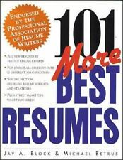 101 More Best Resumes by Michael Betrus and Jay A. Block (1999, Paperback)
