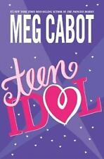 Teen Idol by Meg Cabot (2004, Hardcover)