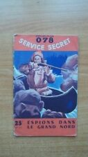 COLLECTION 078 SERVICE SECRET n°111 : ESPIONS DANS LE GRAND NORD