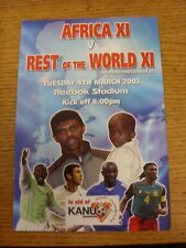 04/03/2003 At Bolton Wanderers: Africa XI v Rest Of The World XI [Friendly] (Fai