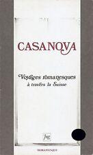 CASANOVA VOYAGES ROMANESQUES À TRAVERS LA SUISSE AUX PRESSES UNIV. DE GRENOBLE