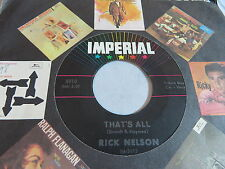 "RICK NELSON-THAT'S ALL/I'M IN LOVE AGAIN 7"" 45/RPM 1963 IMPERIAL 5910 VG+/EX"