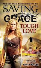 Saving Grace: Tough Love-ExLibrary