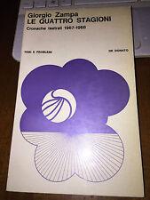 LE QUATTRO STAGIONI Cronache teatrali 1967-1968 GIORGIO ZAMPA de donato 1969