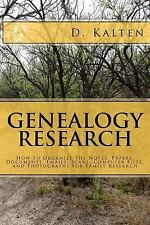 Genealogy Research : How to Organize the Notes, Papers, Documents, Emails,...