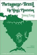 Portuguese Brazil: King's Plantation (Studies in social discontinuity)-ExLibrary