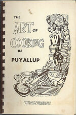 THE ART OF COOKING IN *PUYALLUP WA VINTAGE *EMBLEM CLUB COOK BOOK *LOCAL ADS