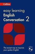 Collins Easy Learning: Easy Learning English Conversation Bk. 2 by Collins...