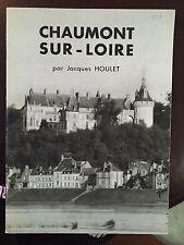 Chaumont sur Loire par Jacques Houlet /