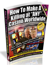 HOW TO MAKE A KILLING AT ANY CASINO WORLDWIDE PDF EBOOK FREE SHIPPING