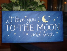 I Love You To The Moon and Back  CANVAS Sign  Stars Moon Love Decor