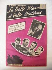 Partition La belle blanche et Valse Moderne Charley Bazin Tony Muréna V Marceau